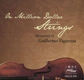On Million Dollar Strings: The Artistry of Guillermo Figueroa