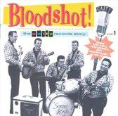 Bloodshot: Gaity Records Story 1