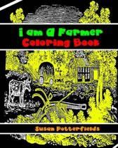 I Am a Farmer Coloring Book