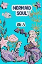Mermaid Soul Bria