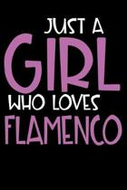 Just A Girl Who Loves Flamenco