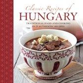Classic Recipes of Hungary