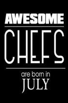 Awesome Chefs Are Born in July