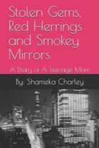 Stolen Gems, Red Herrings and Smokey Mirrors