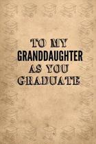 To My Granddaughter as You Graduate