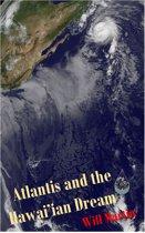 Atlantis and the Hawai'ian Dream