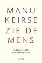 Boek cover Zie de mens van Manu Keirse (Paperback)