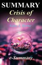 Summary - Crisis of Character