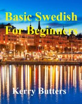 Basic Swedish For Beginners.