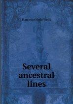 Several Ancestral Lines