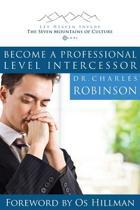 Become a Professional Level Intercessor