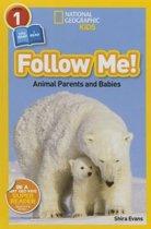 Nat Geo Readers Follow Me Lvl 1 Animal Parents and Babies