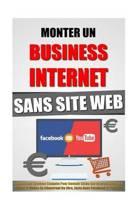 Monter Un Business Internet Sans Site Web