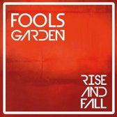 Fools Garden - Rise And Fall