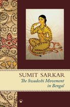 The Swadeshi Movement in Bengal 1903-1908