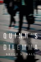 Quinn's Dilemma