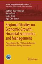 Regional Studies on Economic Growth, Financial Economics and Management