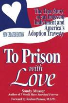 To Prison with Love