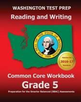 Washington Test Prep Reading and Writing Common Core Workbook Grade 5