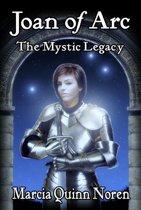 Joan of Arc: The Mysic Legacy