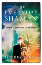 The Everyday Shaman