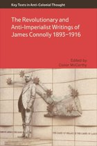 Revolutionary and Anti-Imperialist Writings of James Connolly 1893-1916