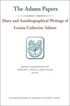 Diary and Autobiographical Writings of Louisa Catherine Adams, Volumes 1 and 2