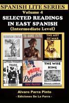 Selected Readings in Easy Spanish Vol 4