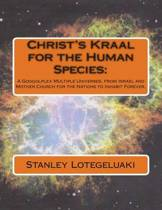 Christ's Kraal for the Human Species