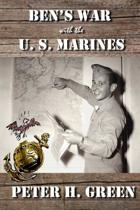 Ben's War with the U. S. Marines