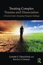 Treating Complex Trauma and Dissociation