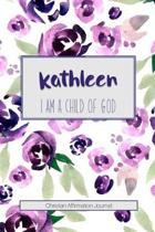 Kathleen I Am a Child of God