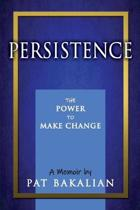Persistence: The Power to Make Change