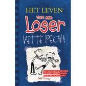 Het leven van een Loser 2 - Vette pech!