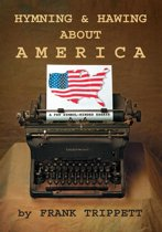 Hymning & Hawing About America