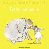 Les imagiers d'Ernest et Célestine - Petits bonheurs