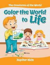 Color the World to Life