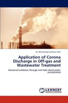 Application of Corona Discharge in Off-Gas and Wastewater Treatment