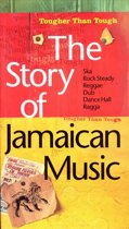 Tougher Than Tough: The Story Of Jamaican...