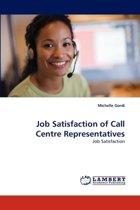 Job Satisfaction of Call Centre Representatives