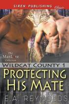 Protecting His Mate [Wildcat County 1] (Siren Publishing Classic Manlove)