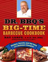 Dr. Bbq's Big-Time Barbeque Cookbook