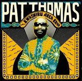 Pat Thomas & Kwashibu..