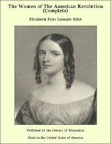The Women of The American Revolution (Complete)