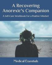 A Recovering Anorexic's Companion