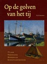 75 jaar Vereniging Noordelijk Scheepvaartmuseum 1930-2005