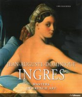 Jean-Auguste-Dominique Ingres. Masters of French Art