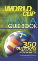 The World Cup Trivia Quiz Book