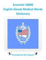 Essential 18000 English-Slovak Medical Words Dictionary