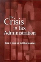 Crisis in Tax Administration